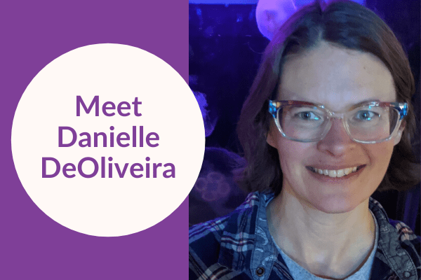 Meet Danielle DeOliveira